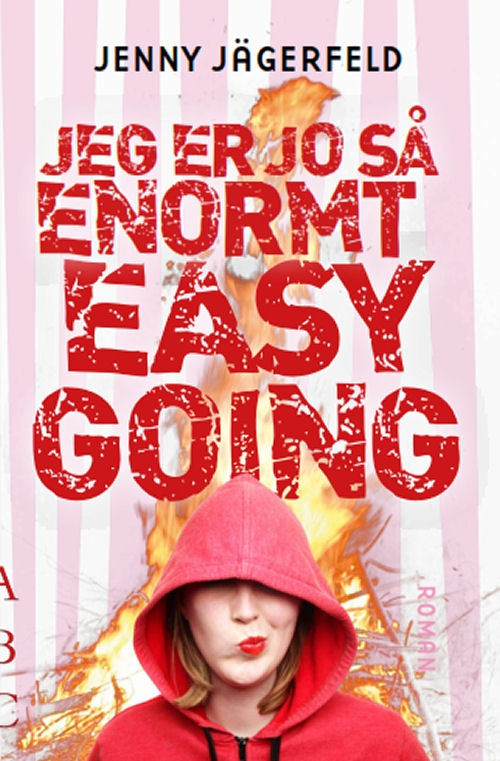 Jeg er jo så enormt easy going